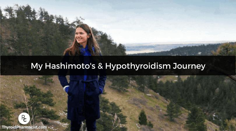 My Hashimoto's & Hypothyroidism Journey