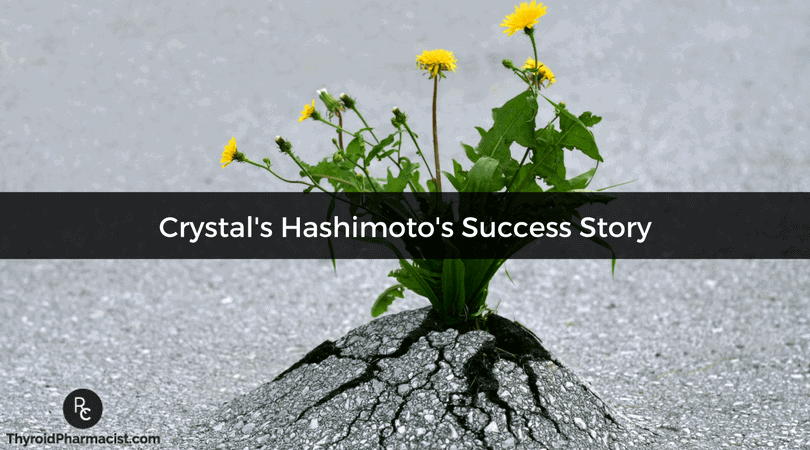 Crystal's Hashimoto's Success Story