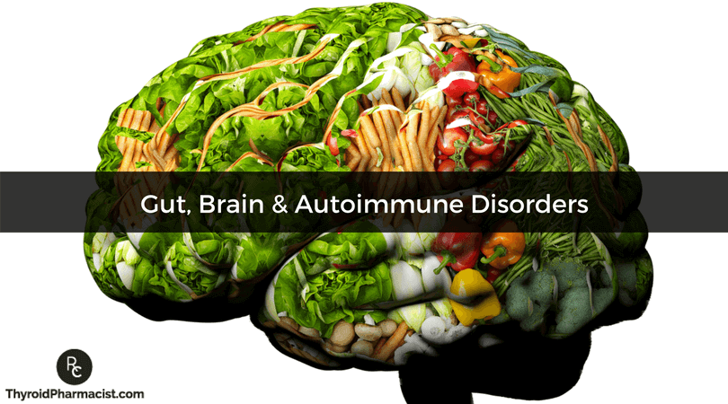 Gut, Brain, and Autoimmune Disorders