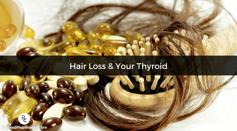 Hair Loss & Your Thyroid