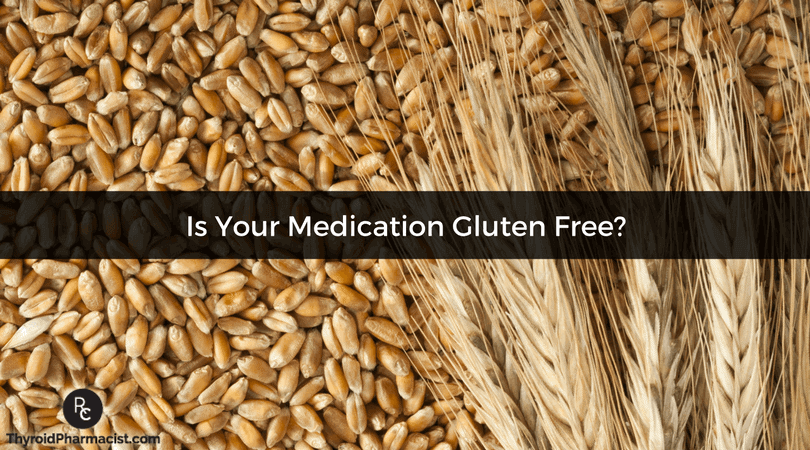 Is Your Medication Gluten Free