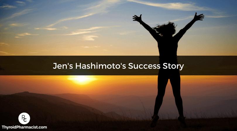 Jen's Hashimoto's Success Story