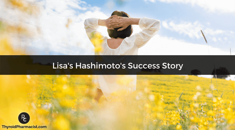 Lisa's Hashimoto's Remission Story