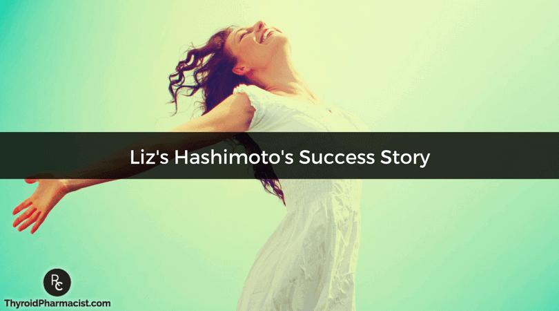 Liz's Hashimoto's Success Story