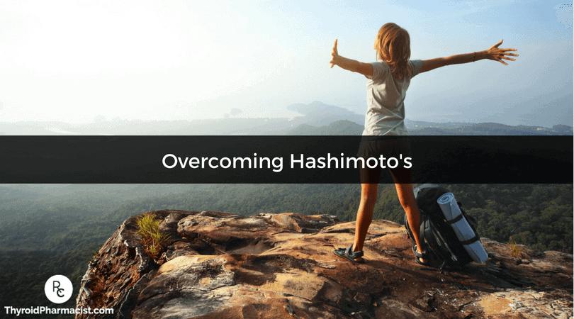 Overcoming Hashimoto's
