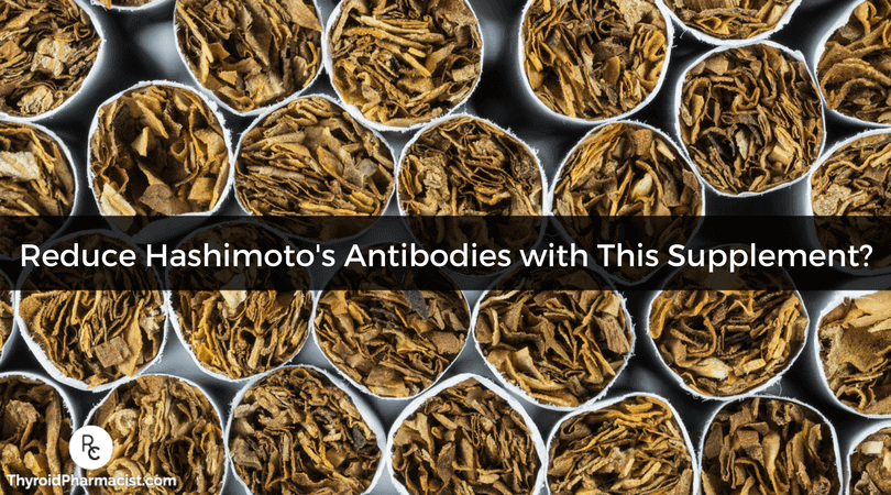 New Tobacco Derived Supplement That Reduces Hashimoto's Antibodies
