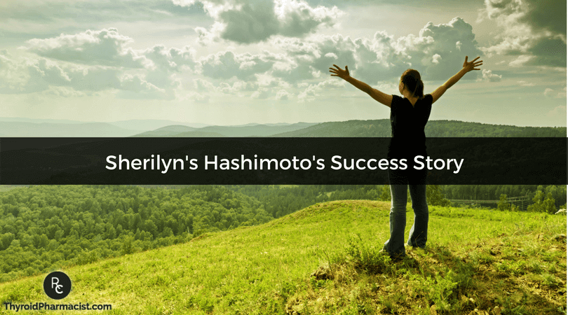 Sherilyn's Hashimoto's Success Story