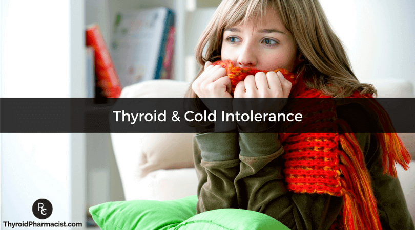 Thyroid and Cold Intolerance!