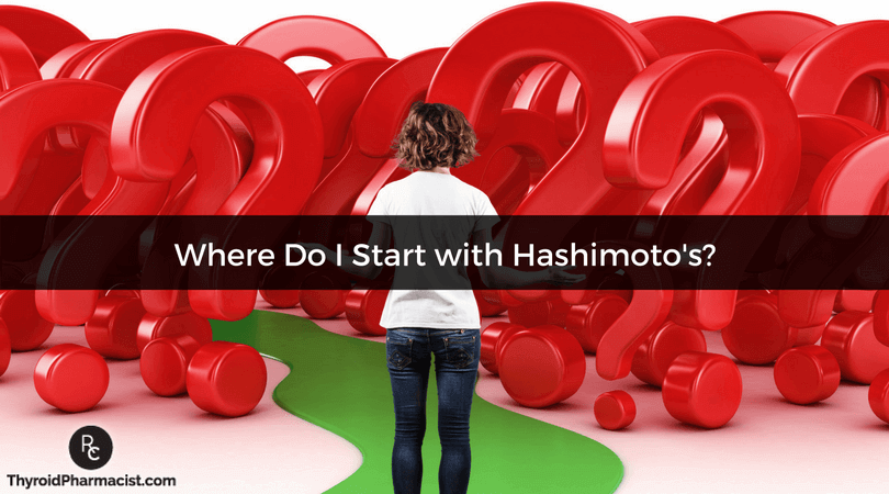 Where Do I Start With Hashimoto's?