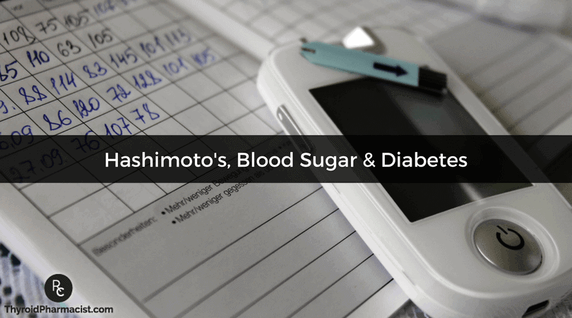 Hashimoto's, Blood Sugar, and Diabetes