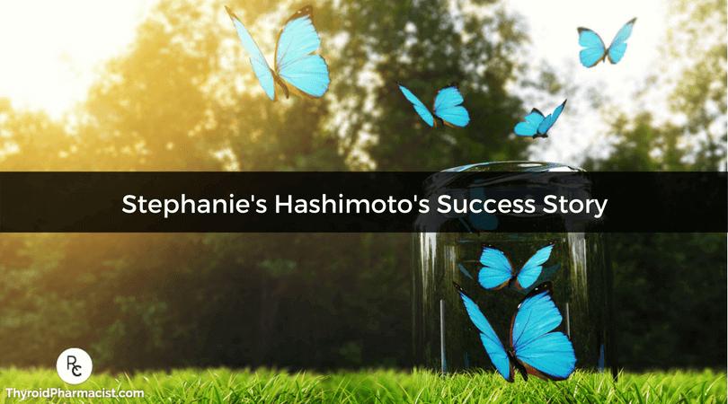 Stephanie's Medication Free Hashimoto's Remission