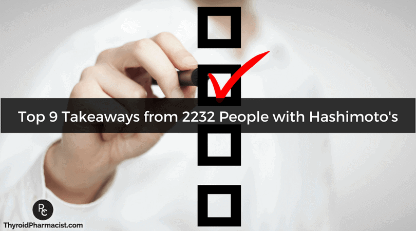 Top 9 Takeaways From 2232 People with Hashimoto's