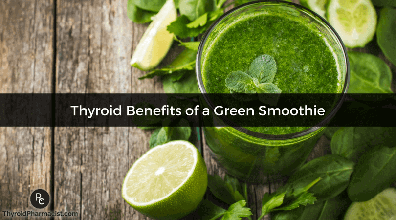 How a Green Smoothie Can Help Your Thyroid