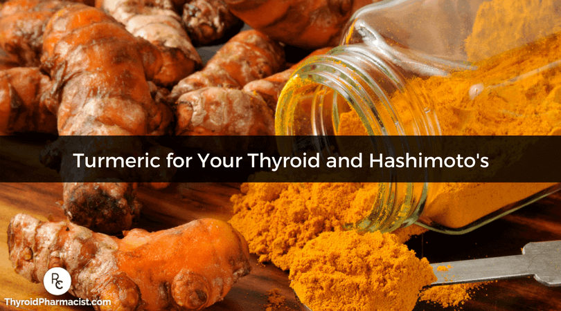 Turmeric for Your Thyroid and Hashimoto's
