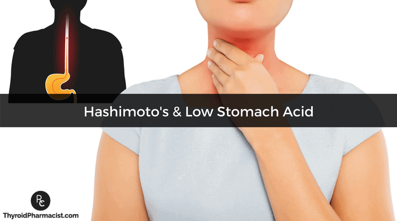 Hashimoto's & Low Stomach Acid