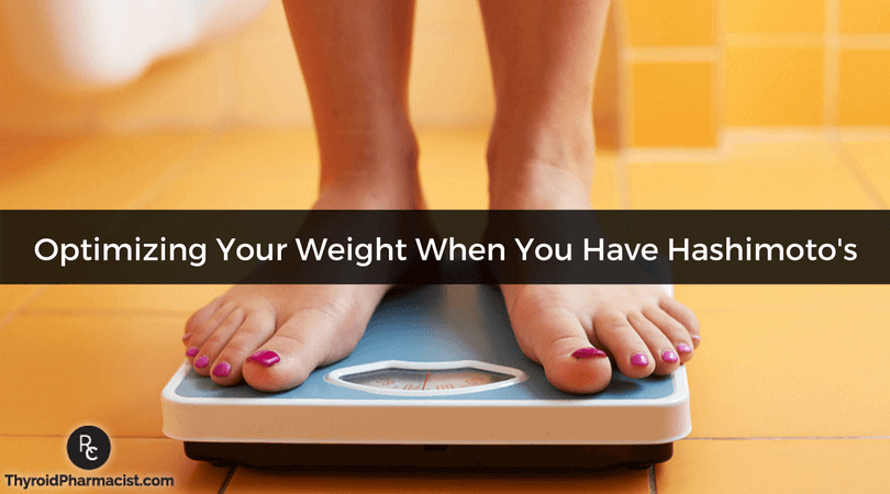 Optimizing Your Weight When You Have Hashimoto's