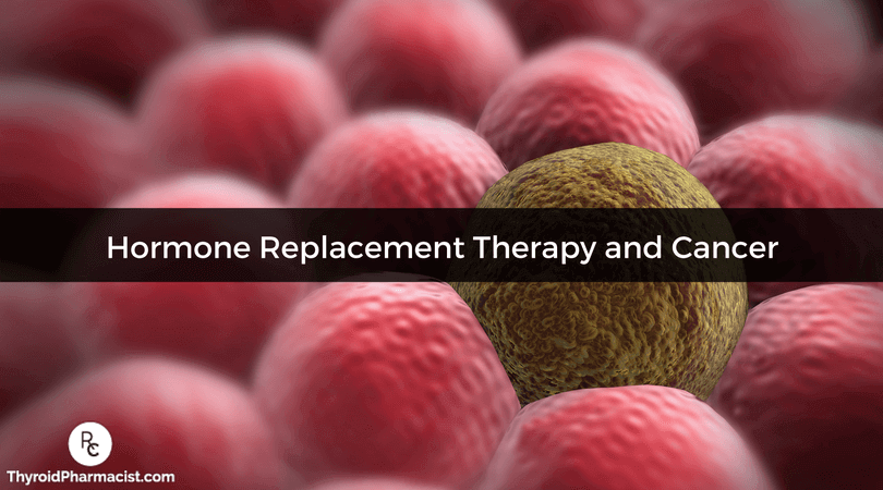 Hormone Replacement Therapy and Cancer