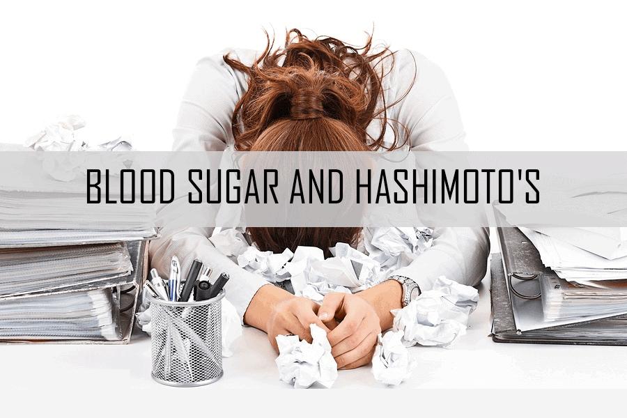 Blood Sugar and Hashimoto's
