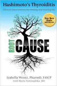 Hashimoto's Root Cause - Izabella Wentz