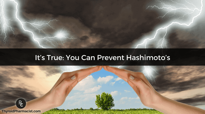 It's True You Can Prevent Hashimoto's