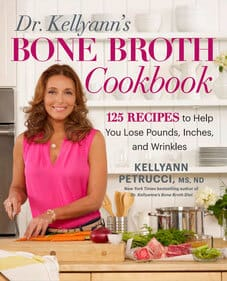 Dr. Kellyanne's Bone Broth Cookbook