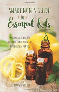 Smart Mom's Guide Essential Oils