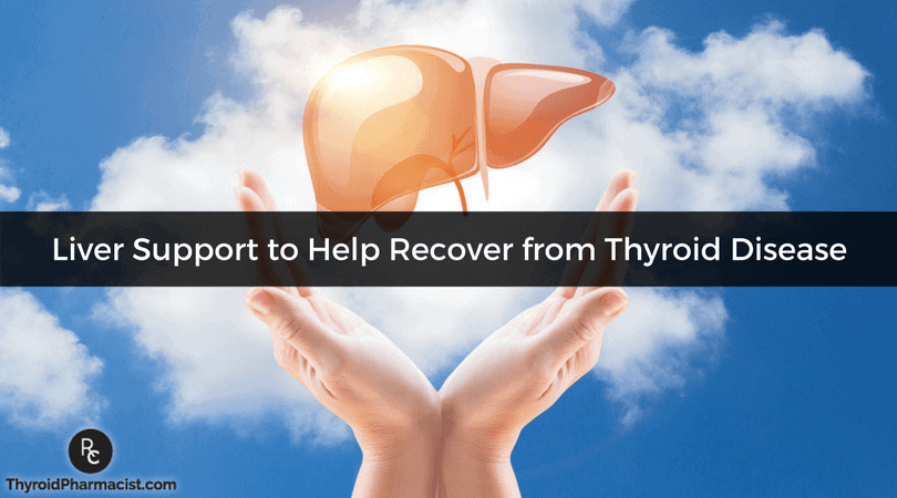 How Supporting the Liver Is Key to Recovering from Thyroid Disease