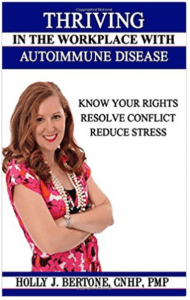 Thriving in the Workplace with Autoimmune Disease