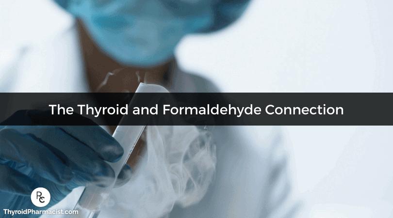 The Thyroid-Formaldehyde Connection- Dr  Izabella Wentz