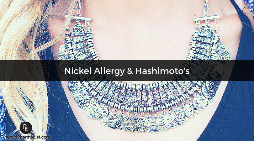 Could Nickel Be the Root Cause of Your Thyroid Symptoms?
