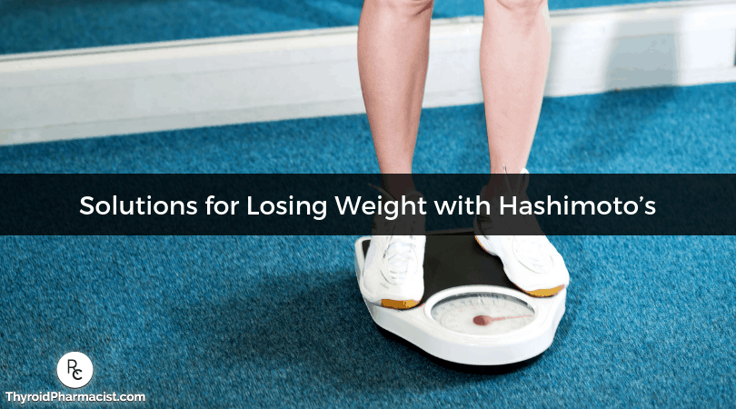 Solutions for Losing Weight with Hashimoto's