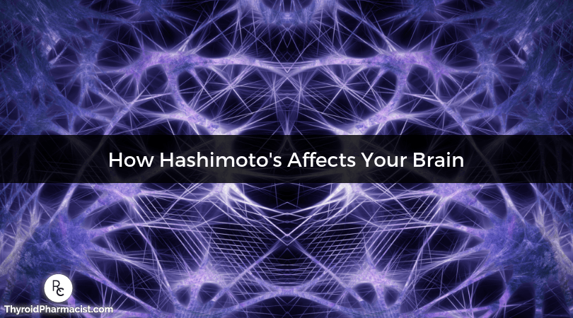 How Hashimoto's Affects Your Brain