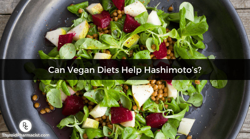Can Vegan Diets Help Hashimoto's?