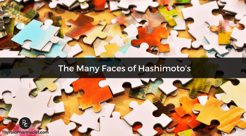 The Many Faces of Hashimoto's