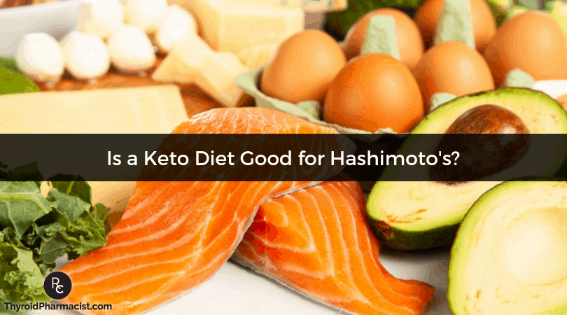 Using a Ketogenic Diet with Hashimoto's