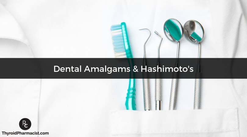 Dental Amalgams and Hashimoto's