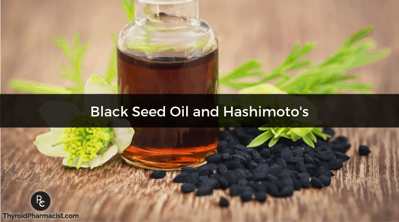 Black Seed Oil and Hashimoto's