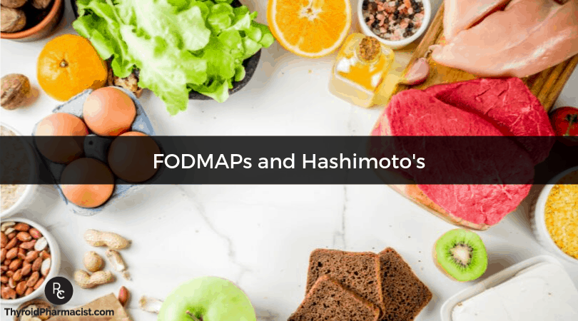 The Low FODMAP Diet for SIBO, IBS and Hashimoto's