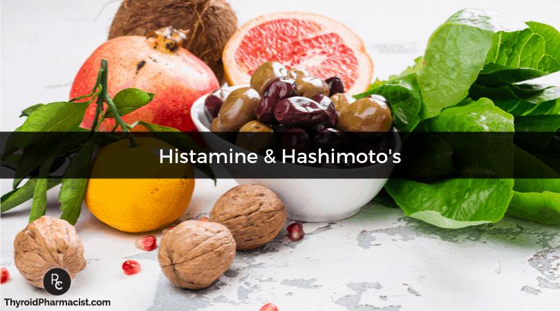 Histamine and Hashimoto's