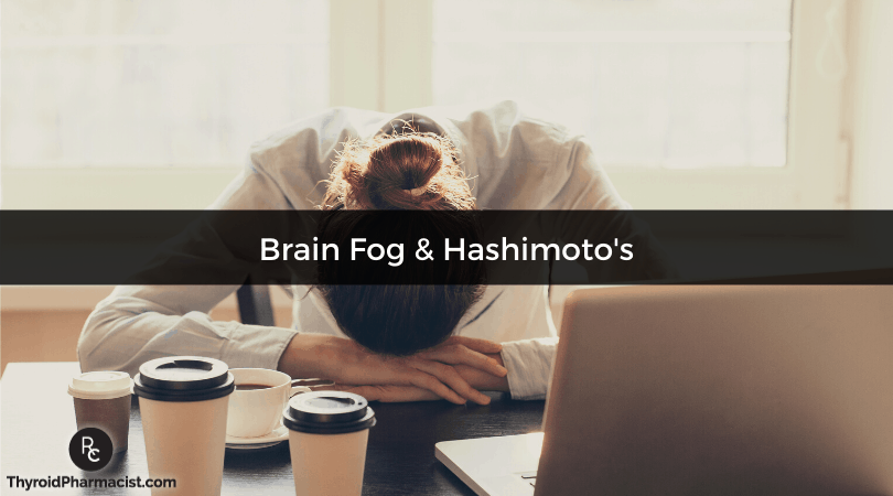 Brain Fog and Hashimoto's