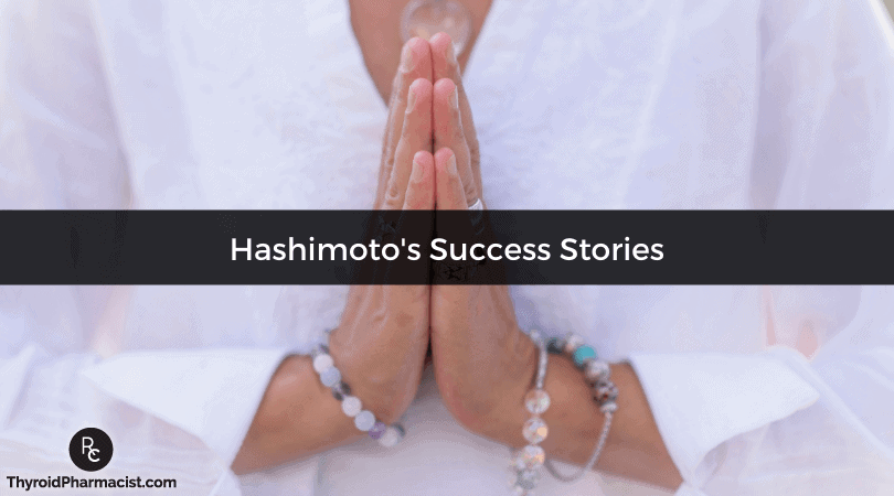 Hashimoto's Success Stories and Gratitude for Healing